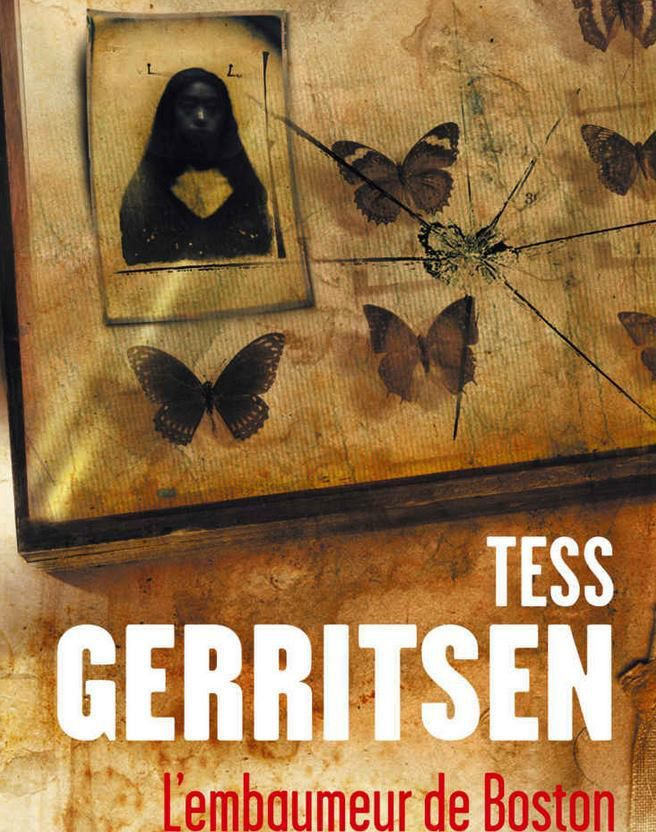 L'embaumeur de Boston, de Tess Gerritsen