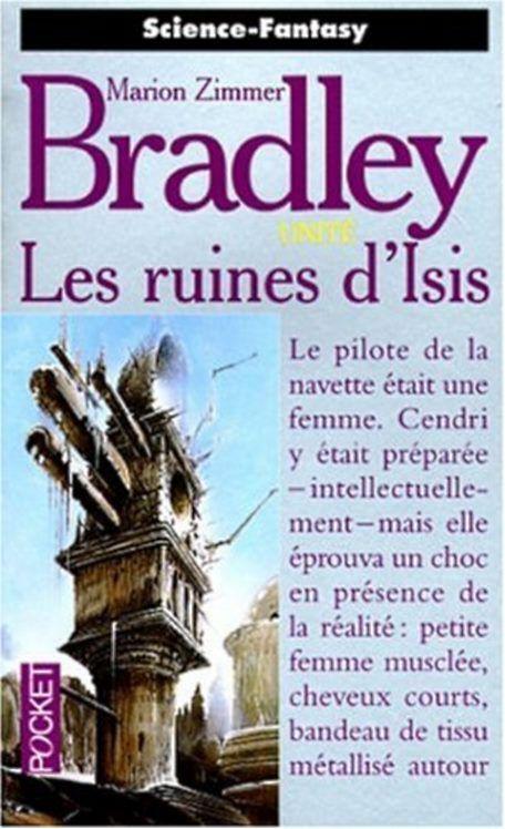 Les ruines d'isis - Unité 3, de Marion Zimmer Bradley
