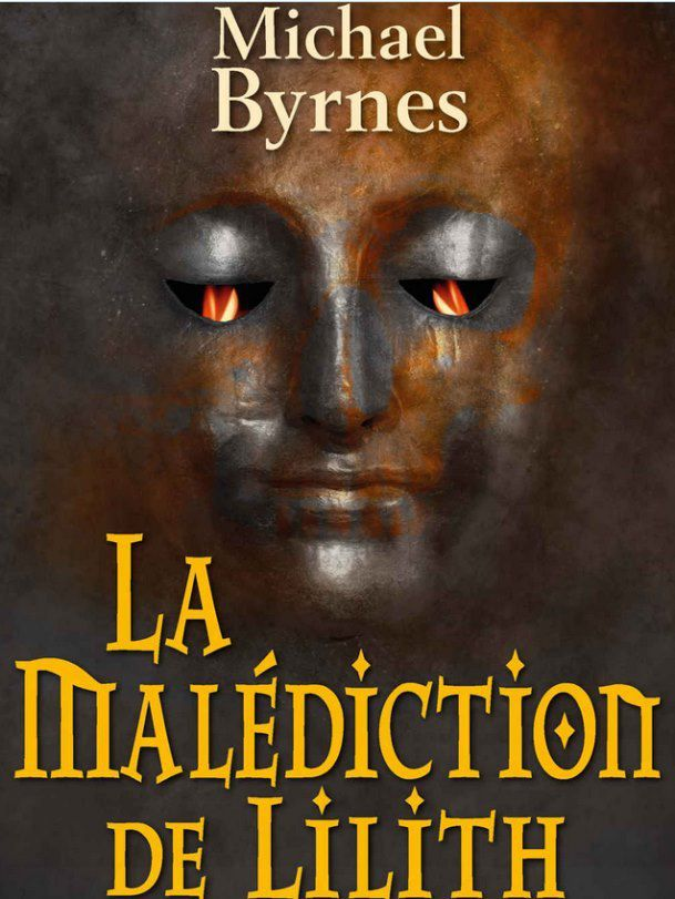 La malédiction de Lilith, de Michael Byrnes