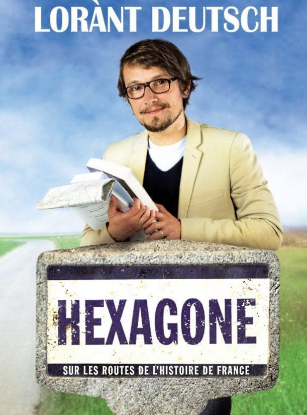 Hexagone, de Lorànt Deutsch