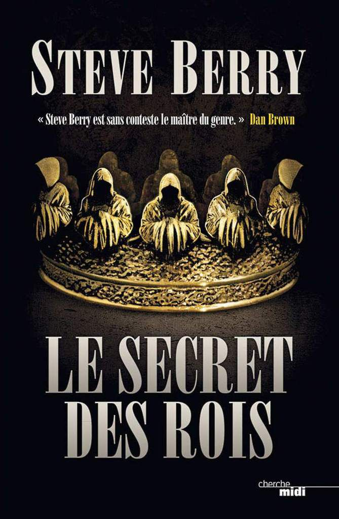 Le secret des rois, de Steve Berry