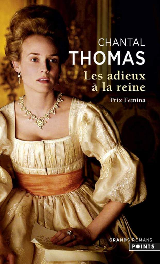 Les adieux à la reine, de Chantal Thomas