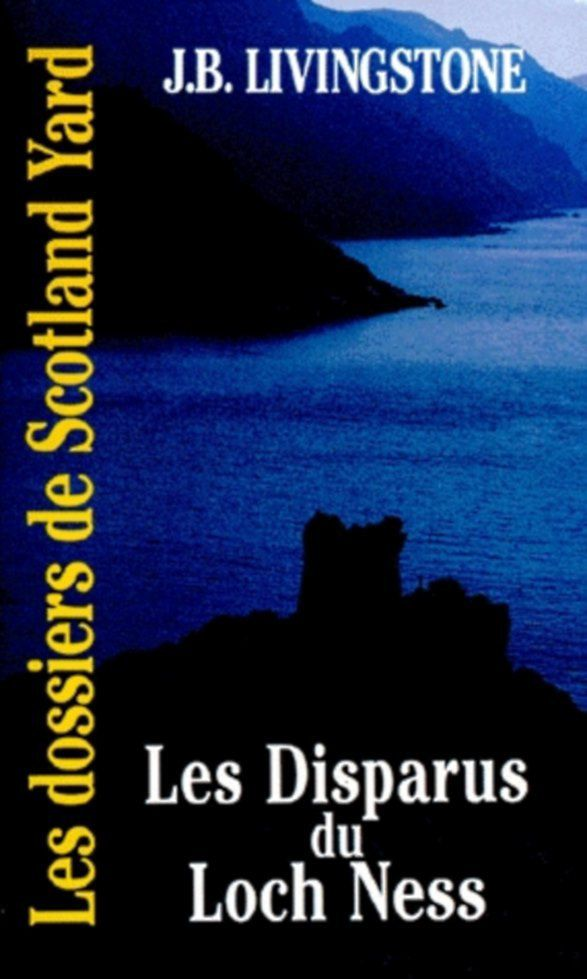 Les disparus du Loch Ness, de JB Livingston