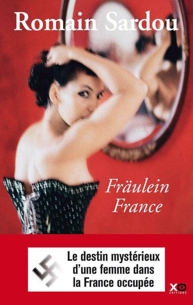 Fraulein France, de Romain Sardou