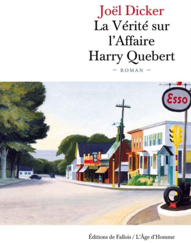La vérité sur l'affaire Harry Quebert, de Joël Dicker