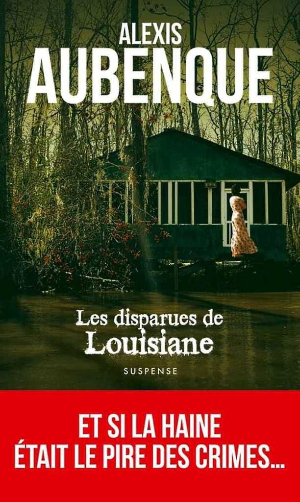 Les disparues de Louisiane, d'Alexis Aubenque