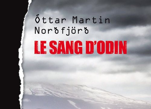 Le sang d'Odin, d'Óttar Martin Nordfjörd