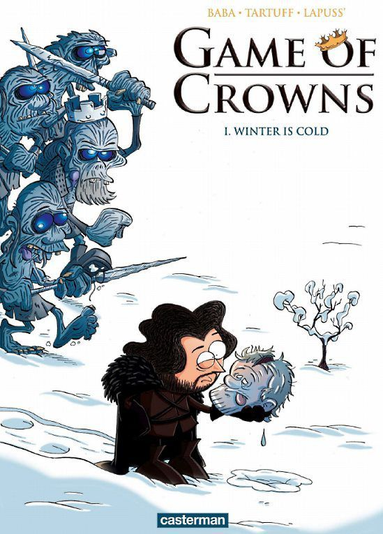Game of Crowns, tome 1 - Winter is cold
