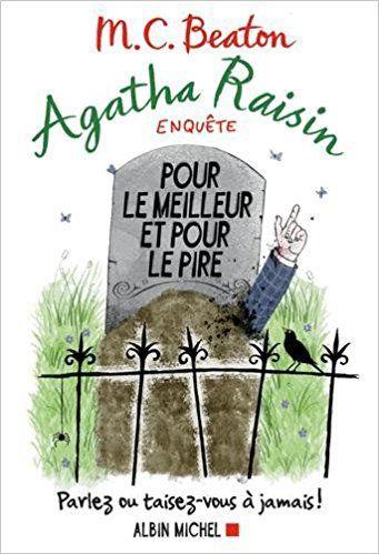 """""""Agatha Raisin enquête, Pour le meilleur et pour le pire - Tome 5 - www.audetourdunlivre.com"""""""