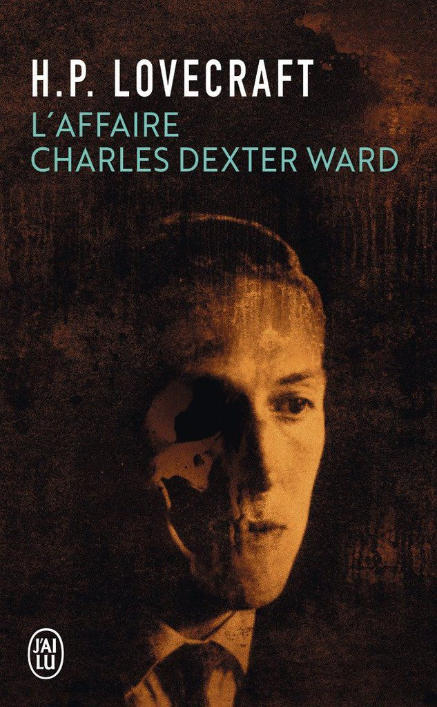 l-affaire-charles-dexter-ward-hp-lovecraft-audetourdunlivre.com