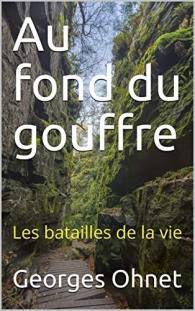 au-fond-du-gouffre-georges-ohnet-audetourdunlivre.com