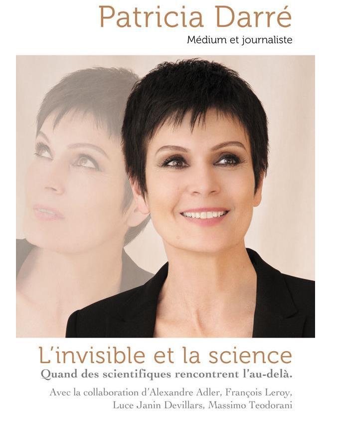 Patricia Daré, l'invisible et la science - audetourdunlivre.com