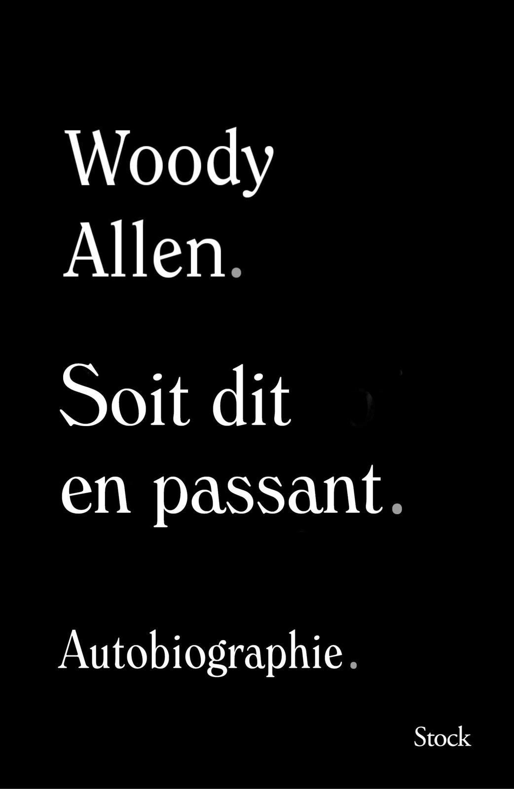 """""""Soit dit en passant, de Woody Allen"""" - """"www.audetourdunlivre.com"""""""