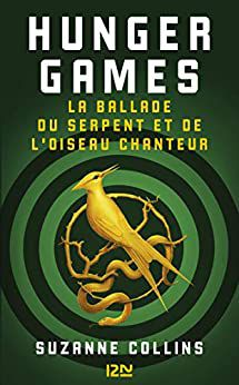 """""""Hunter Games, la ballade du serpent et de l'oiseau chanteur"""" - """"www.audetourdunlivre.com"""""""