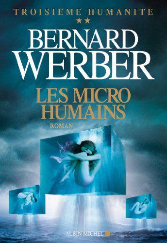 """les micro-humains, de weber -"""" www.audetourdunlivre.com"""""""