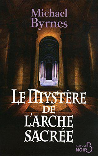 Le mystère de l'arche sacrée - www.audetourdunlivre.com