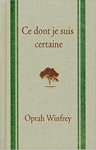 """""""ce dont je suis certaine"""" """"oprah winfrey"""" """"www.audetourdunlivre.com"""""""