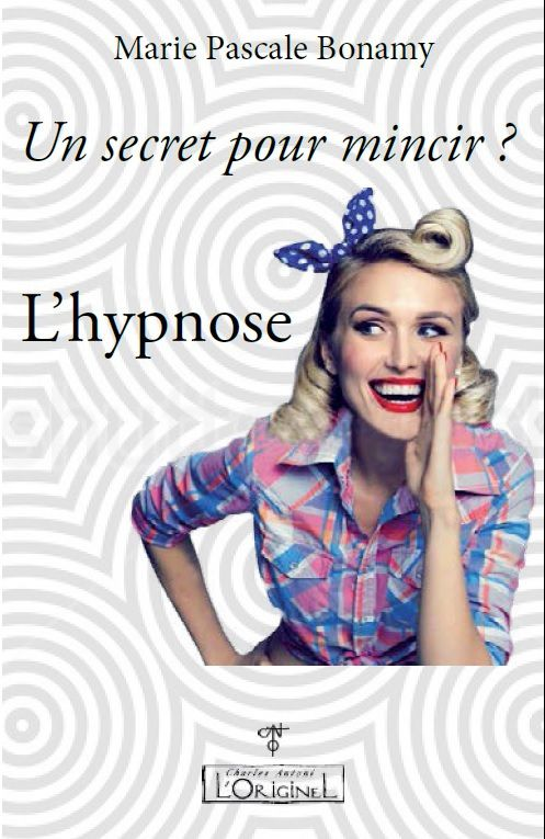 alternatives_regimes_pour_maigrir_mincir_hypnose_secret_bonamy