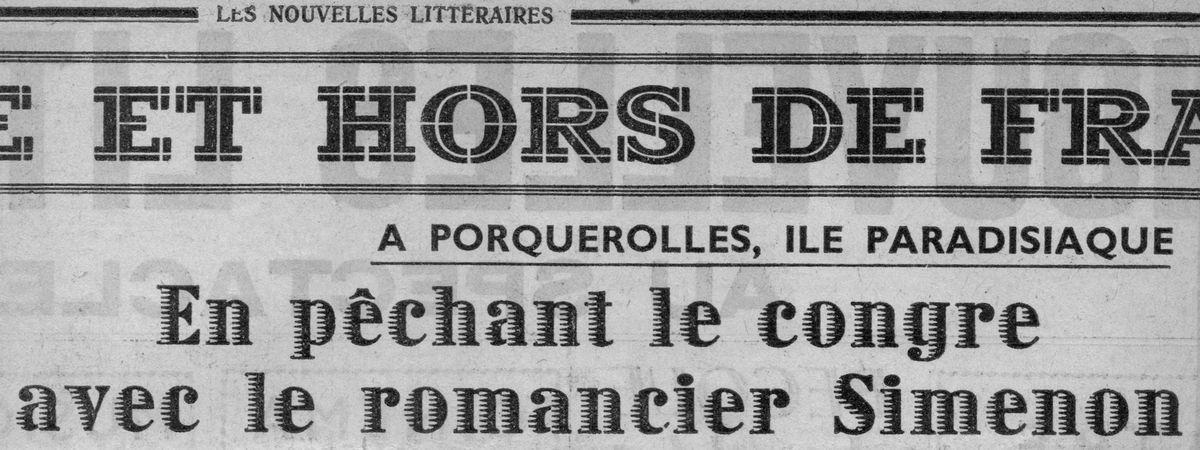 """Dans les """"Nouvelles Littéraires"""" en 1937 avec Georges Simenon 1/2"""