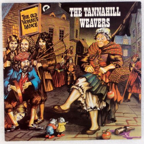 Les albums de ma jeunesse (8) The Tannahill Weavers : The old woman's dance
