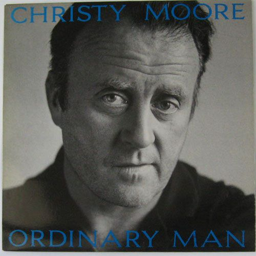 Les albums de ma jeunesse (19) Christy Moore : Ordinary Man