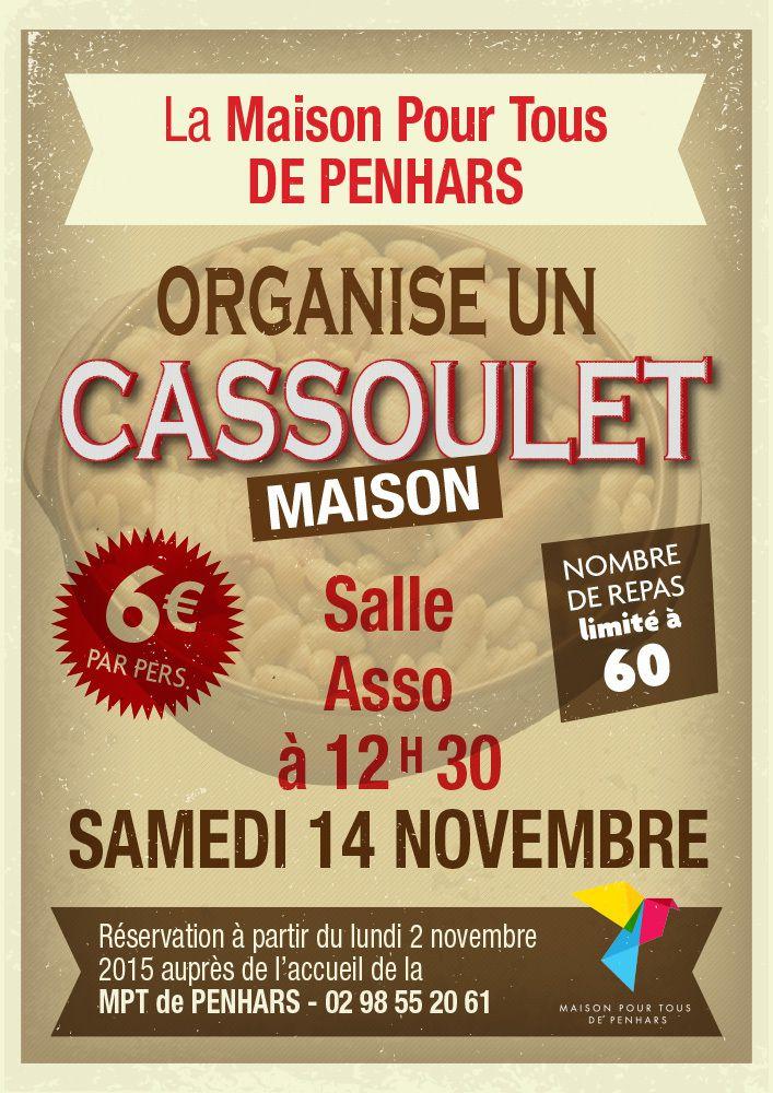 """Cassoulet """" Maison """" à la salle des associations de la MPT de Penhars"""