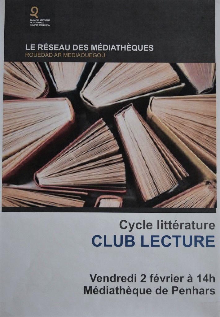 Club de lecture de la médiathèque de Penhars ... le vendredi 14h-16h