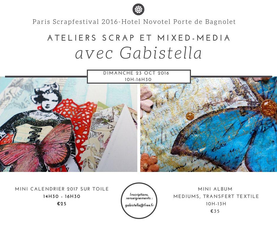 Mes ateliers à Paris Scrapfestival 2016