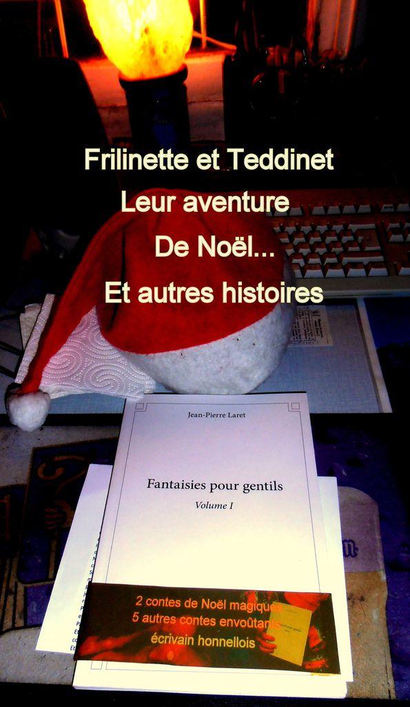 Frilinette et Teddinet (Fantaisies pour gentils) vous souhaitent un Noël magique...