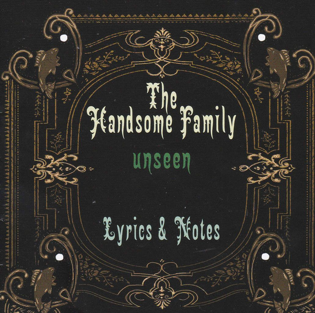 "The Handsome Family   ""Unseen"""