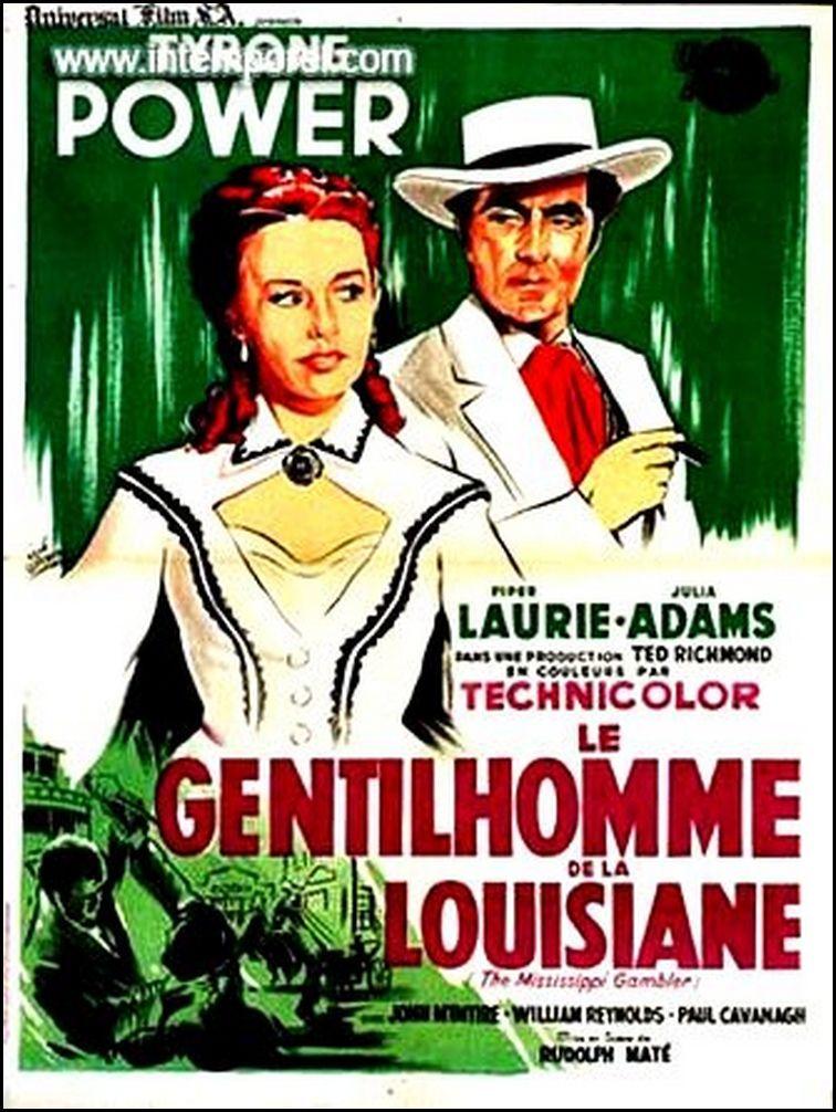 LE GENTILHOMME DE LA LOUISIANE (The Mississippi Gambler)