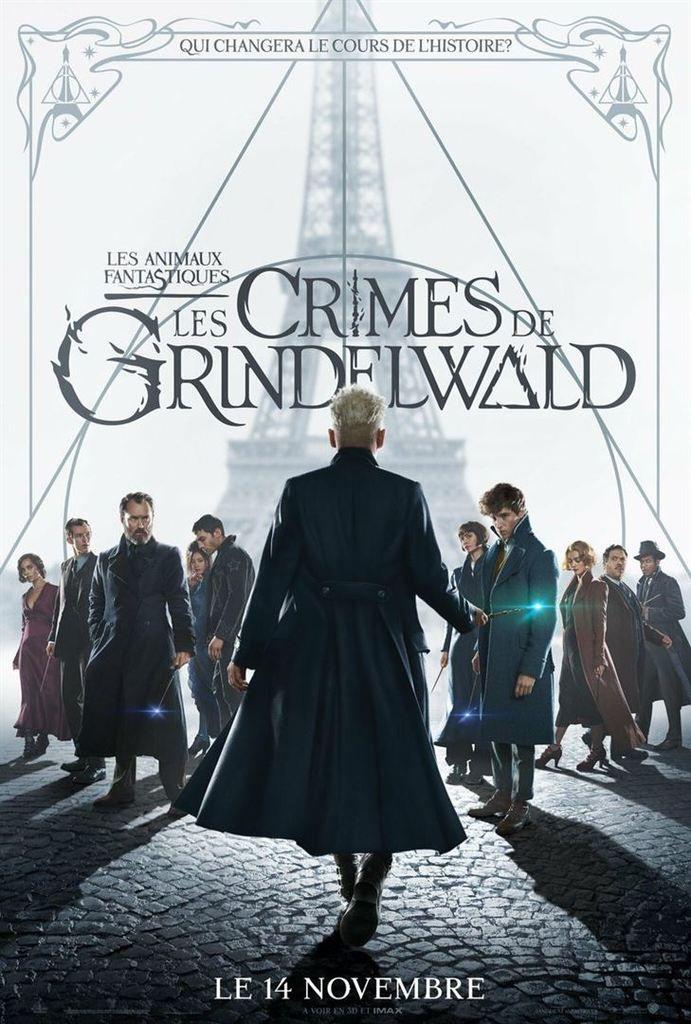 LES ANIMAUX FANTASTIQUES : LES CRIMES DE GRINDELWALD ( Fantastic Beasts: The Crimes Of Grindelwald)