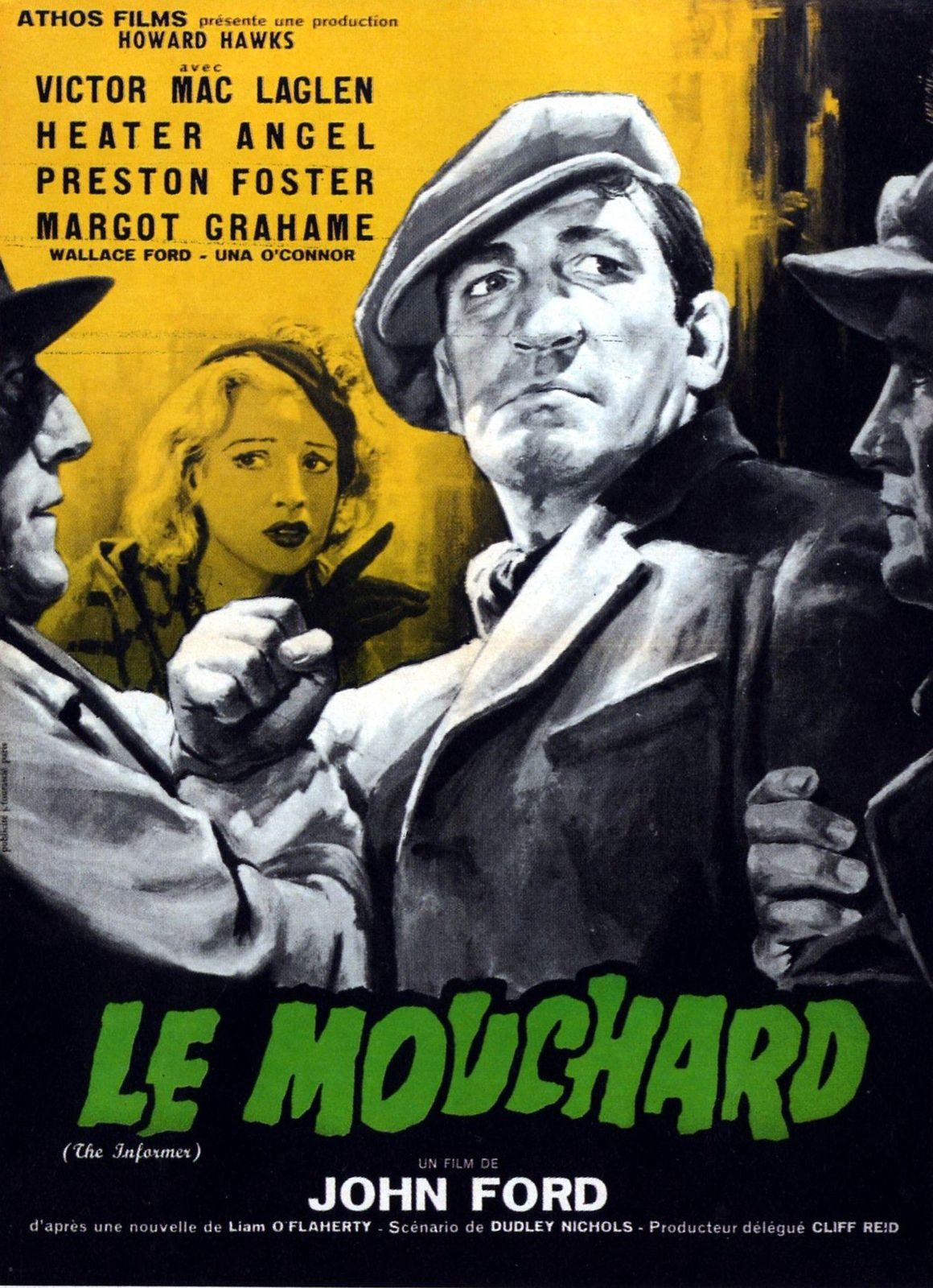 LE MOUCHARD (The Informer)