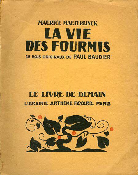 La vie des fourmis de Maurice Maeterlinck