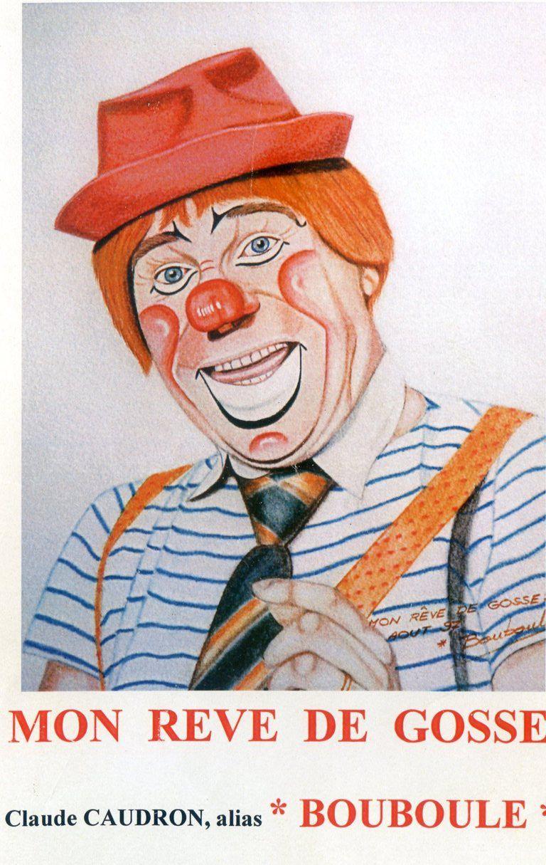 Album - Chantereine, les passions du personnel, Claude Gaudron, son rève de Gosse, être Clownn