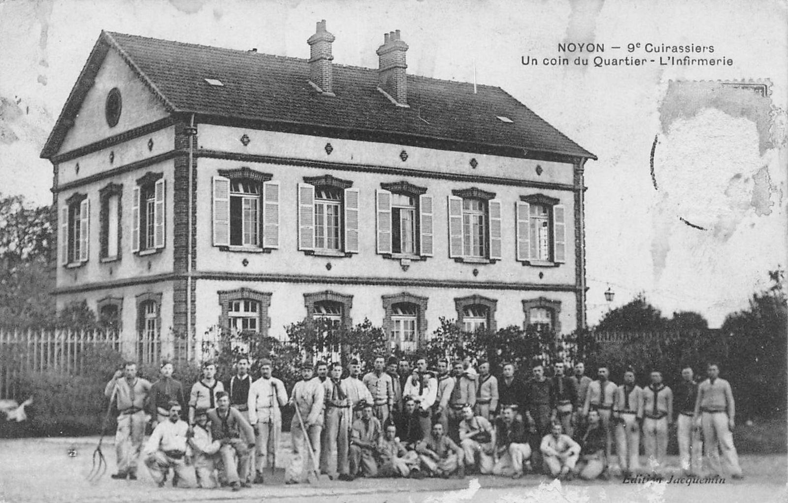 Album - la ville de Noyon (Oise), la caserne, le régiment du 9éme cuirassiers