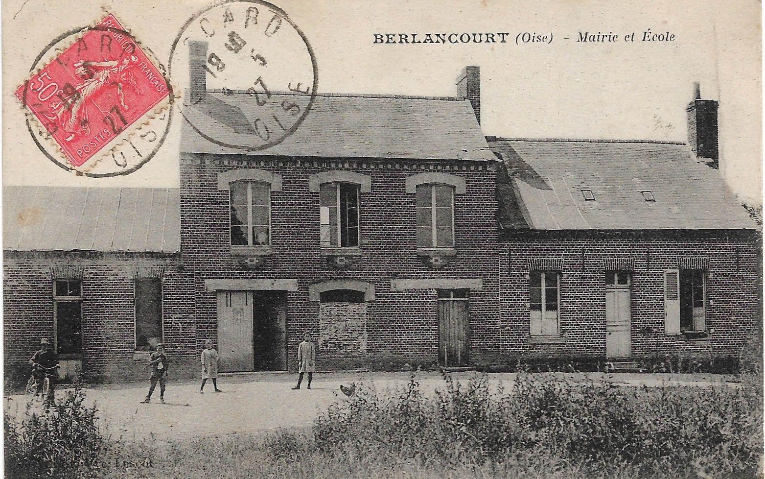 Album - le village de Berlancourt (Oise), son Histoire