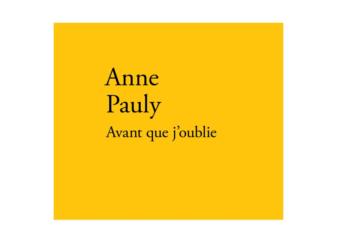 """Avant que j'oublie"" d'Anne Pauly, lu par William 1G2"