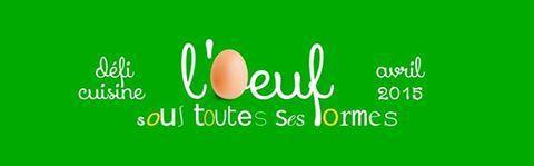Résultats des défis « L'œuf sous toutes ses formes » et « Cuisine immangeable »