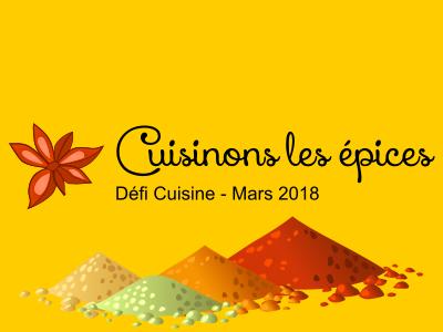 Résultats du défi de mars 2018 : «Cuisinons les épices »