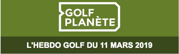 Golf Planète, tout sur le golf, toutes les semaines