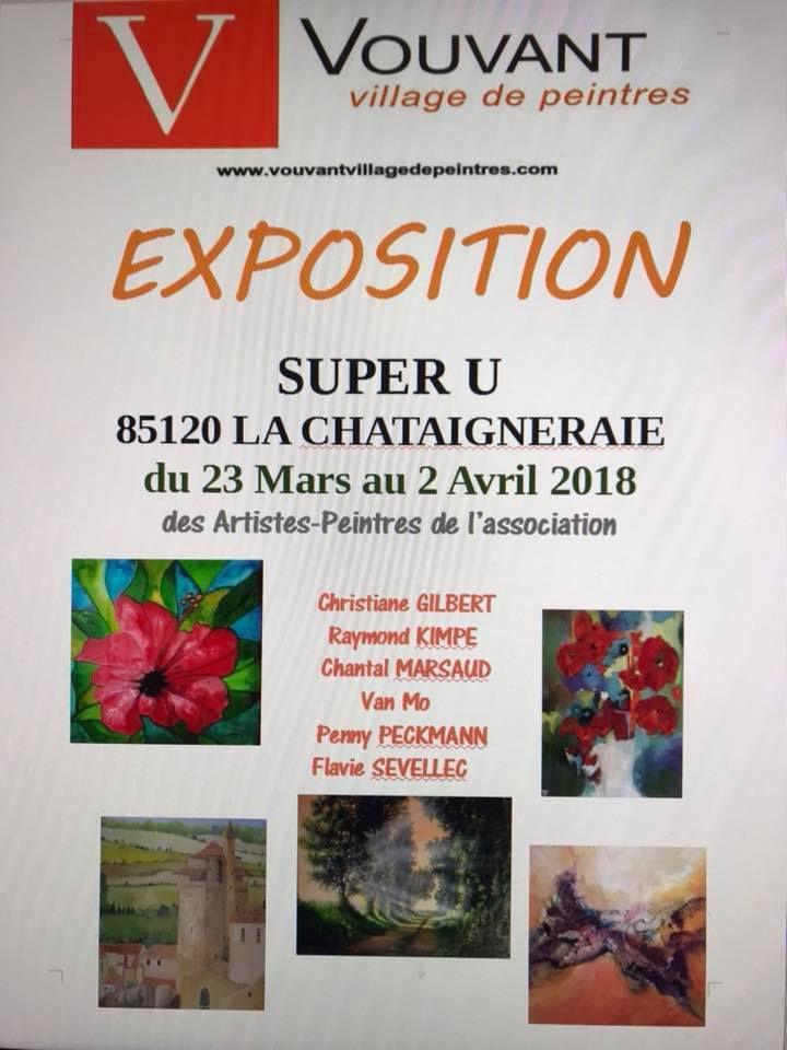 Exposition au Super U de la Chataigneraie 23 mars au 2 avril