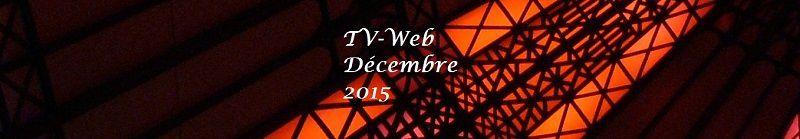 TV-Web Décembre 2015 Lyrique et Musique