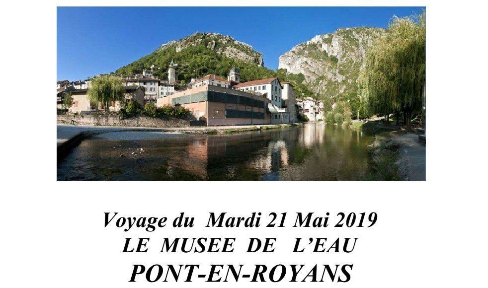 Voyage du mardi 21 mai 2019: le musée de l'eau à Pont-en-Royans