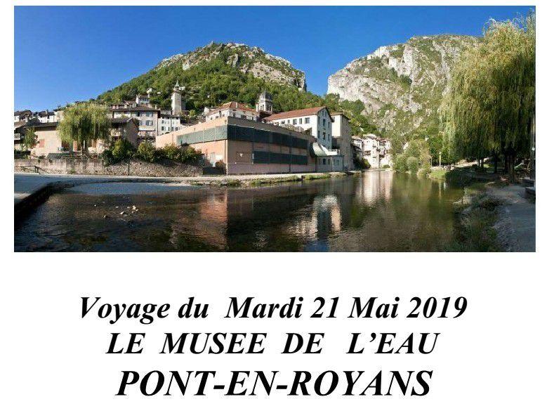 Rappel: Voyage du mardi 21 mai 2019: le musée de l'eau à Pont-en-Royans