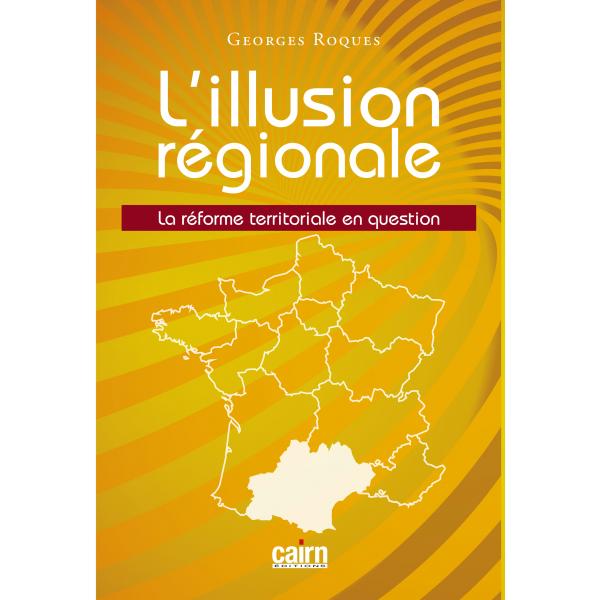 L'illusion régionale