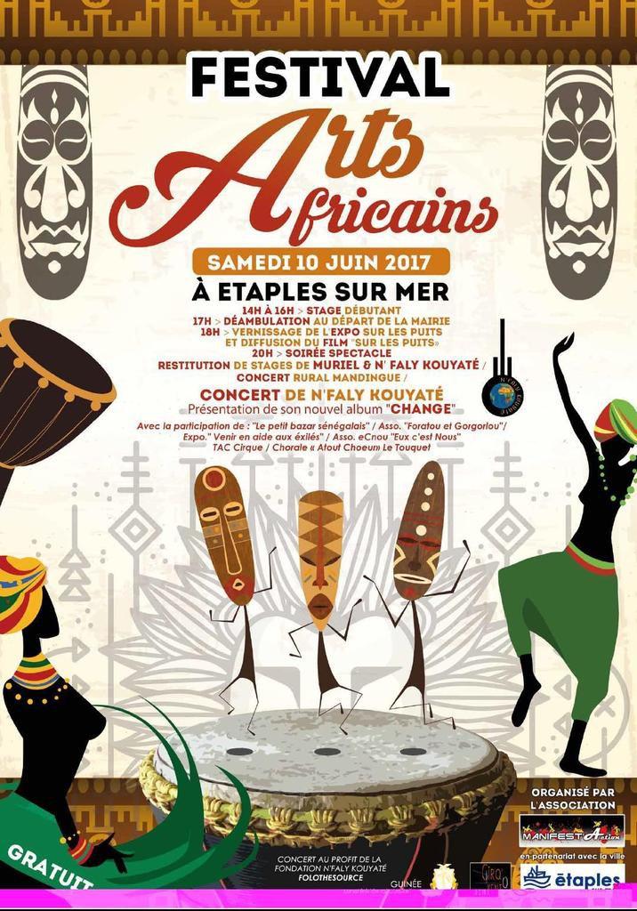 FESTIVAL DES ARTS AFRICAINS...CE SAMEDI 10 JUIN...à ETAPLES SUR MER...