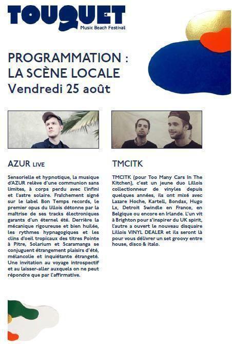 TOUQUET MUSIC BEACH FESTIVAL...LES 25 et 26 AOÛT...AU TOUQUET PARIS PLAGE...