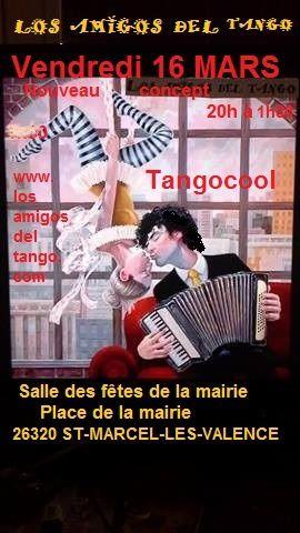 """- VENDREDI 10 MARS 2017            """" TANGOCOOL""""          NOUVEAU CONCEPT :     Une première dans la région des musiques     alternatives : slow , musiques     actuelles et du tango Argentin mais nuevo !     Nous dansons comme nous voulons (ouvert ,     fermé, milonguero, fusion...)     Tout en respectant les espaces des autres .      Ambiance festive et de partage avec une auberge     (chacun amène un plat salè ou sucré et une     boisson )        Un stage évolutif pour débutant et plus aura lieu     de 20h  à 21h      Soirée de 21h à 1h30"""