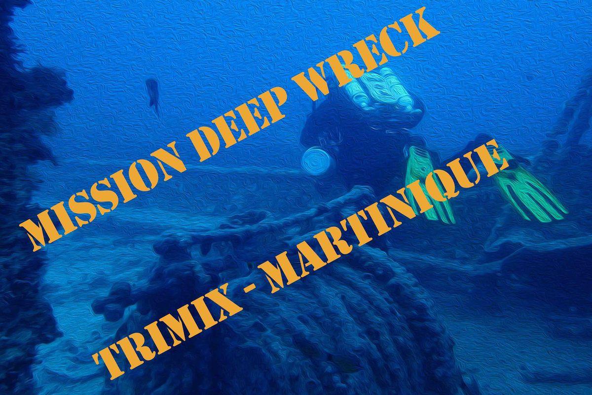 Découvrez progressivement la plongée sur épave profonde au trimix en Martinique !
